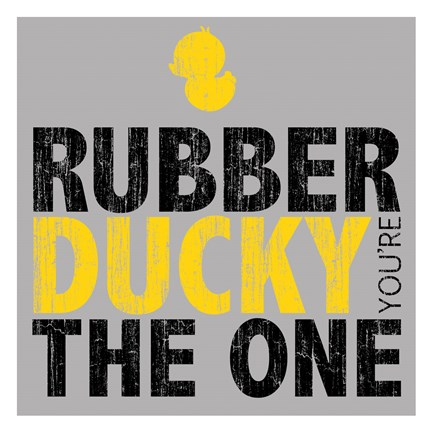 Framed Rubber Ducky Your The One Print